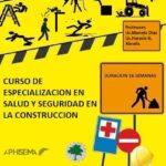 Especialización en Seguridad y Salud en la Construcción